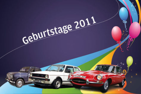 Auto-Geburtstage 2011