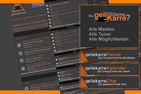 geileKarre.de-Community: vom täglichen Klatsch und Tratsch der Szene über Spoilertuning bis zu Hifi-Audio.